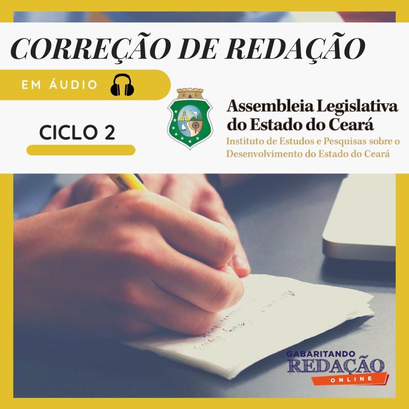 CURSO DE REDAÇÃO PREPARATÓRIO PARA O CONCURSO AL-CE  + CURSO DE QUESTÕES   /   (CICLO 2)