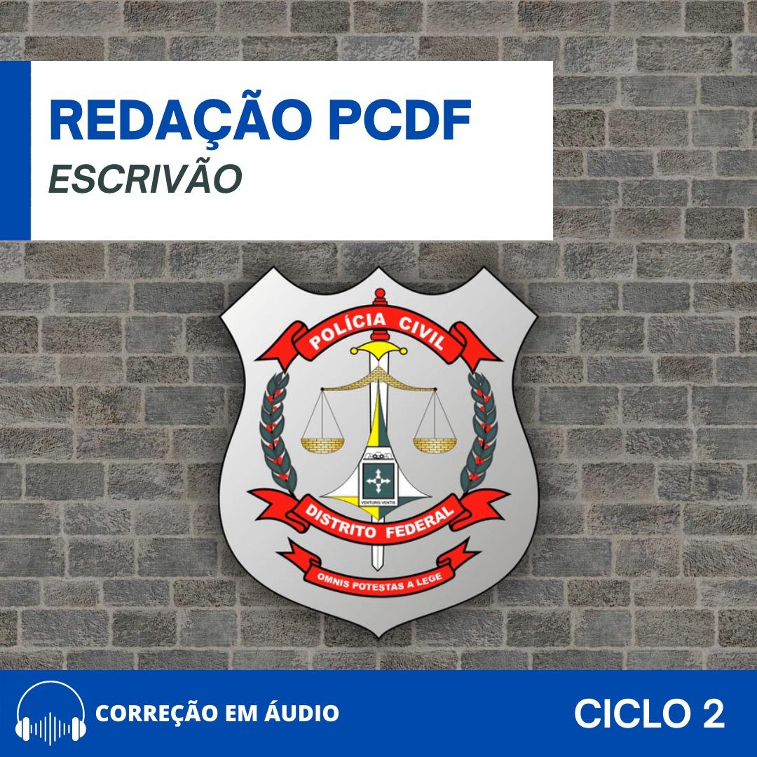 CURSO DE REDAÇÃO PREPARATÓRIO PARA O CONCURSO DA PC-DF (CARGO ESCRIVÃO) - NOVOS TEMAS + CURSO DE QUESTÕES / (CICLO 2)
