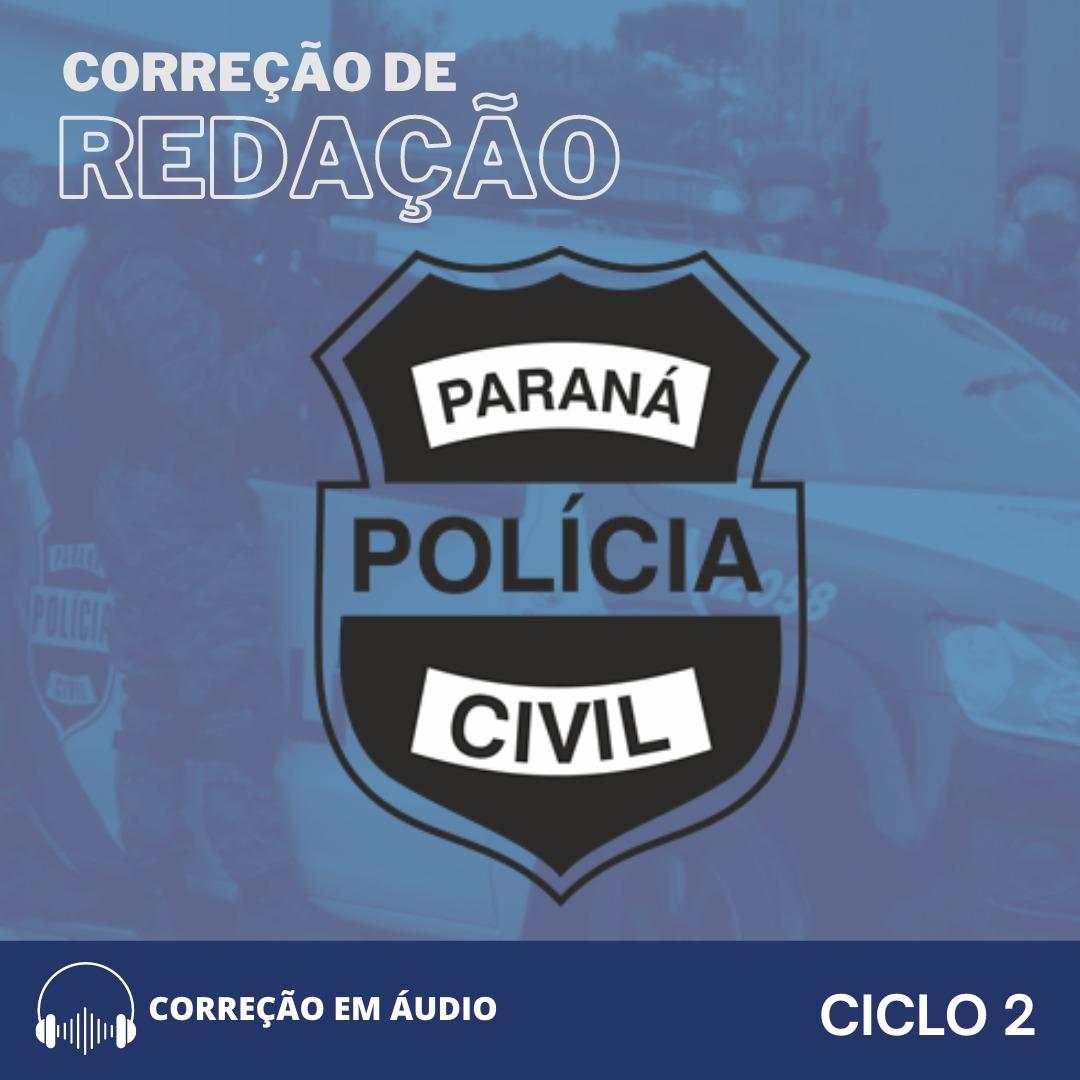 CURSO DE REDAÇÃO PREPARATÓRIO PARA PC-PR  (CICLO 2) + JORNAL GABARITANDO