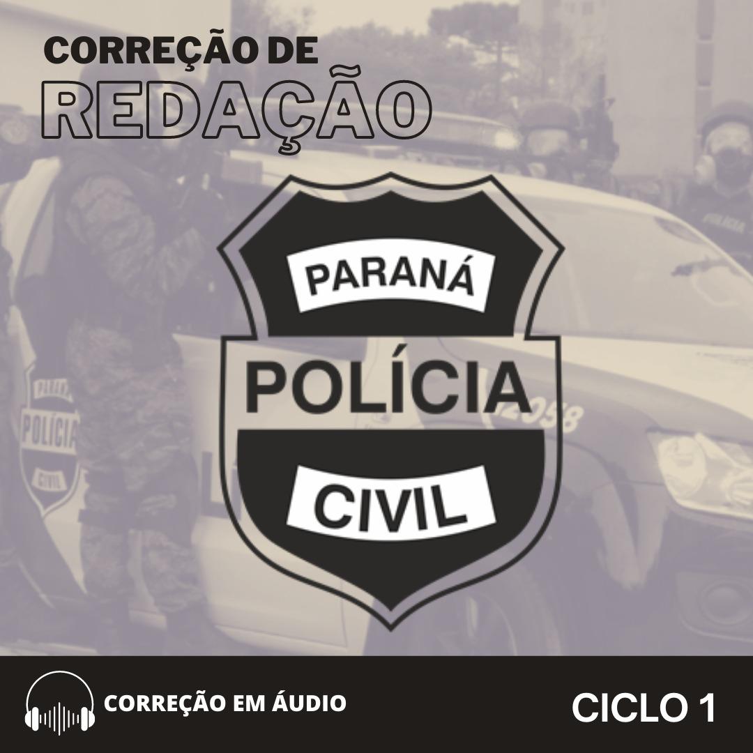 CURSO DE REDAÇÃO PREPARATÓRIO PARA PC-PR - (CICLO 1) + CURSO TEÓRICO
