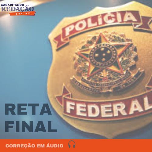 CURSO DE CORREÇÃO DE REDAÇÃO PF - RETA FINAL