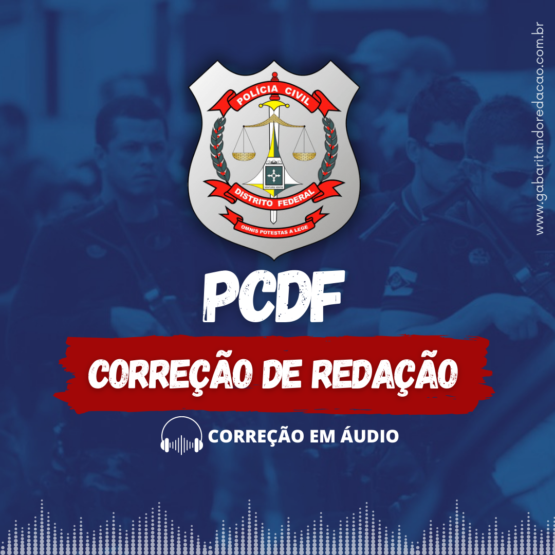 CURSO DE REDAÇÃO PREPARARATÓRIO PARA O CONCURSO PC-DF + ATUALIDADES
