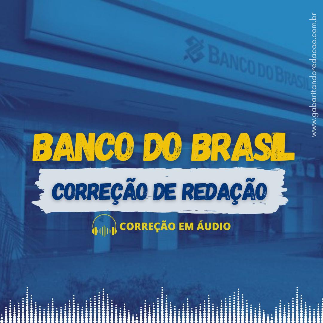 CURSO DE REDAÇÃO PREPARATÓRIO PARA O CONCURSO DO BANCO DO BRASIL + ATUALIDADES
