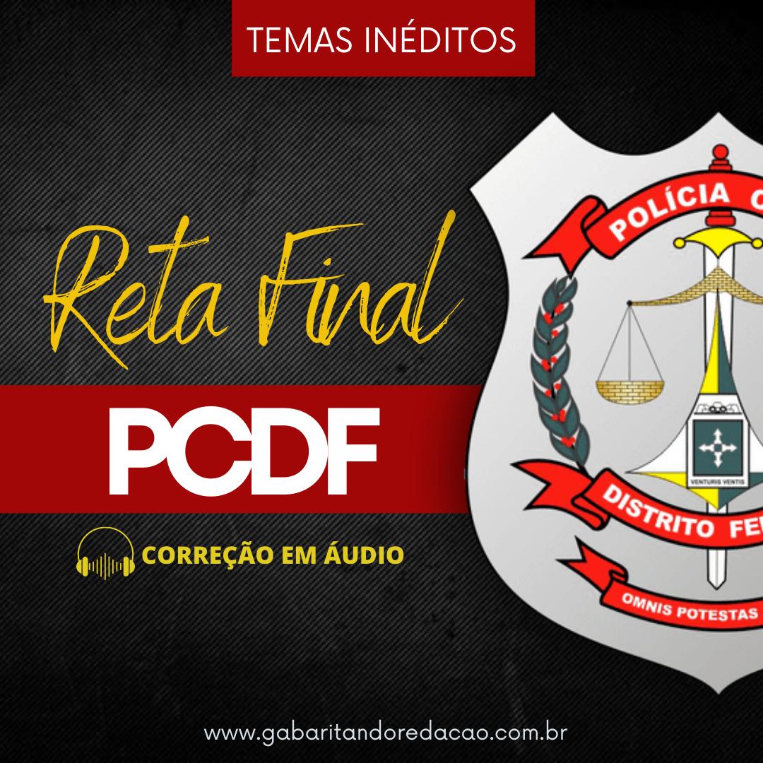 CURSO DE REDAÇÃO PREPARATÓRIO PARA O CONCURSO DA PC-DF / RETA FINAL