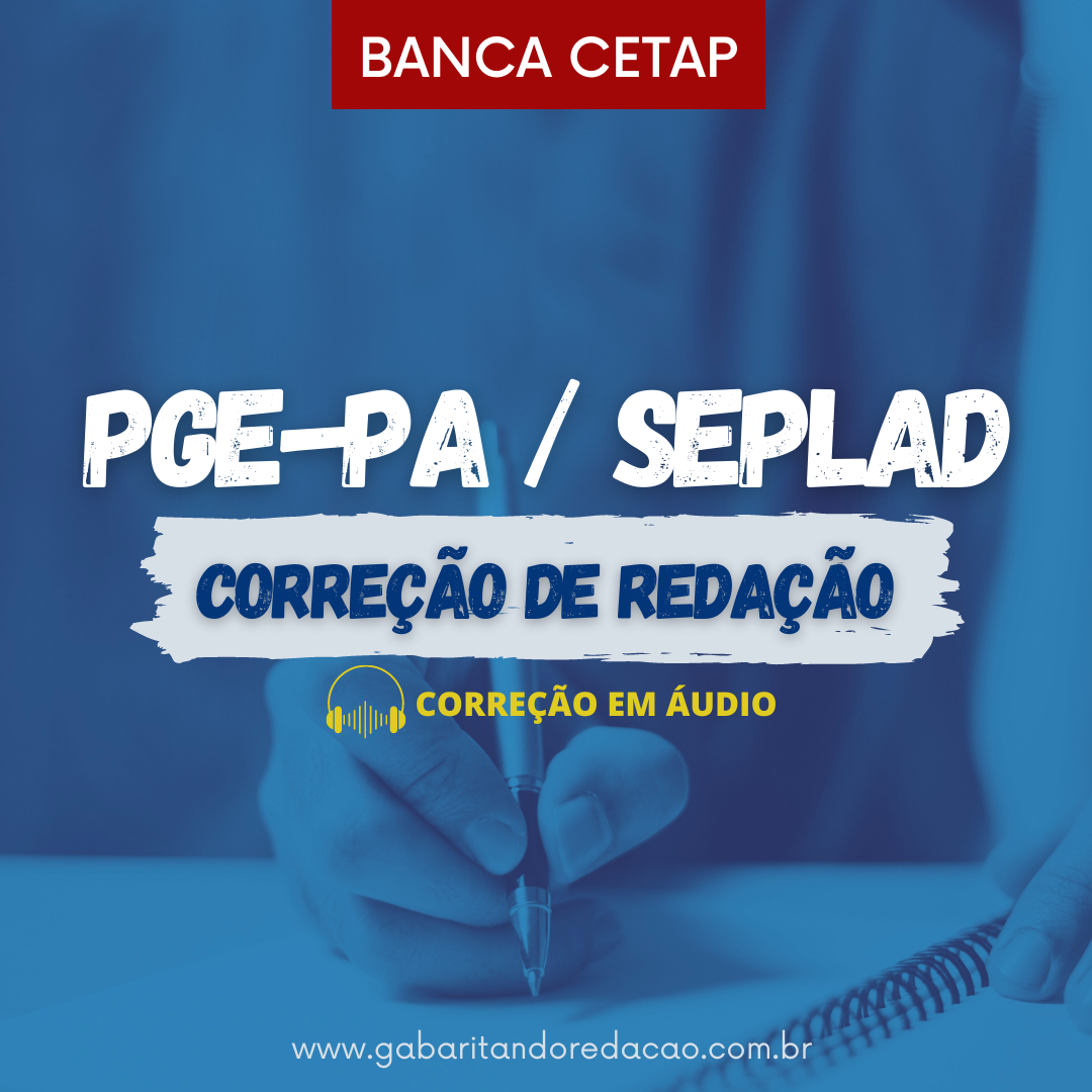 CURSO DE REDAÇÃO PREPARATÓRIO PARA O CONCURSO SEPLAD / PGE-PA