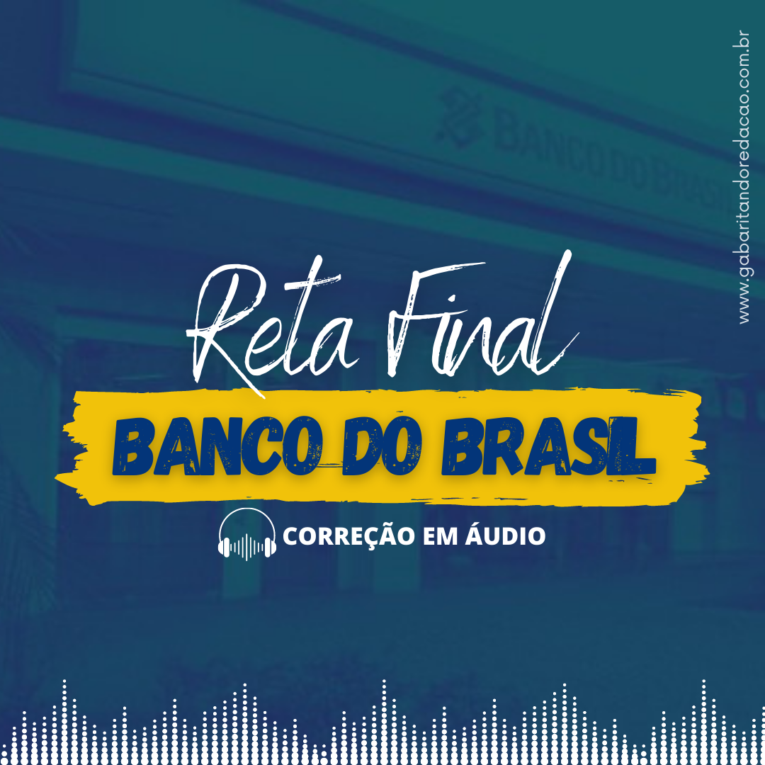 CONCURSO BANCO DO BRASIL  / RETA FINAL + ATUALIDADES (2 correções)