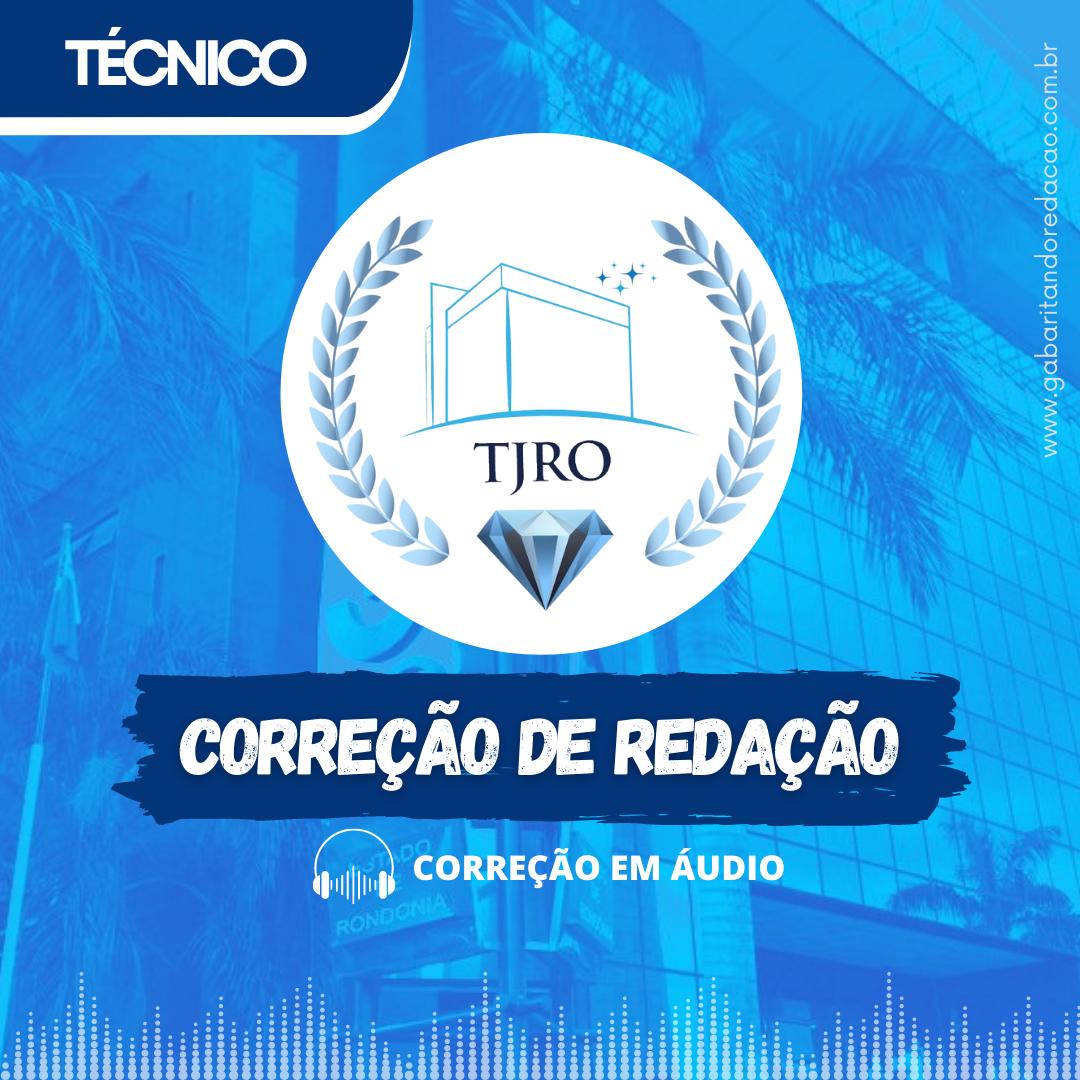 CURSO DE REDAÇÃO PREPARATÓRIO PARA O CONCURSO DA TJ-RO / CARGO TÉCNICO