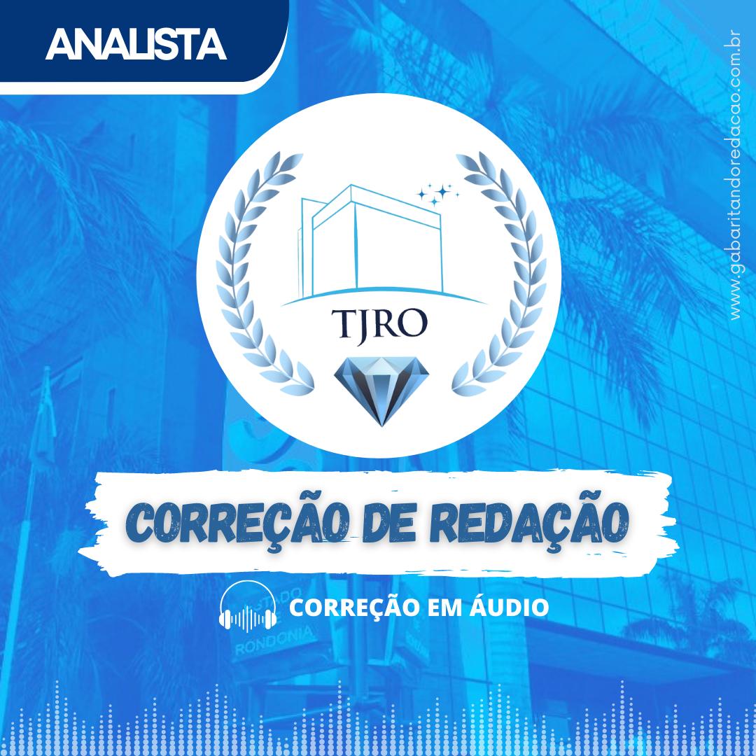 CURSO DE REDAÇÃO PREPARATÓRIO PARA O CONCURSO DA TJ-RO / CARGO ANALISTA